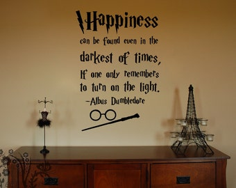 Happiness Can Be Found Even In The Darkest Of Times   Wall Decal   Wall  Vinyl   Wall Decor   Decal   Movie Quote Decal   Harry Potter Decal