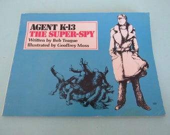 Agent K-13 The Super-Spy by Bob Teague 1975 Paperback Free Shipping