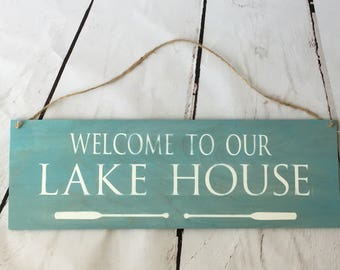 Farmhouse Sign | Welcome to Our Lake House| Rustic Sign | Custom Sign | Handpainted Sign