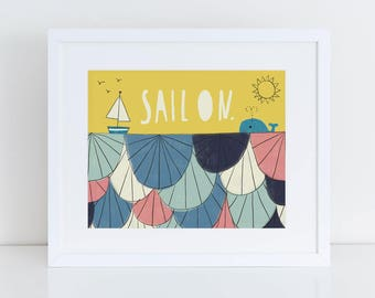 Kid's Room Decor, Nautical Art, Hand Lettering Art Print, Sail On, Baby Shower Gift, Giclee Print, Graduation Gift, Sail Boat, Blue, 8x10