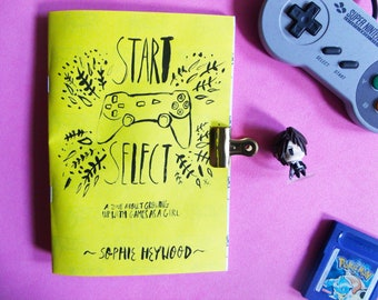 Start / Select, A Zine About Growing Up With Games As a Girl