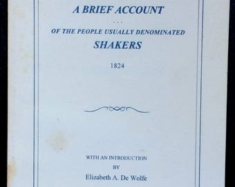 Shaker Booklet Absolem H Blackburns of the Rise Progress Doctrines and Practices of the People Usually Denominated Shakers 1824