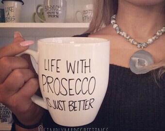 Life is better with prosecco mug, champagne lover mug, celebration mug, funny mug, prosecco lover, champagne love