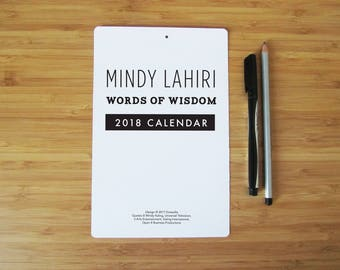 "2018 Calendar - Mindy Project TV show - Inspirational Typography - Printed Individually - 8"" by 5"""