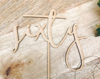 CLEARANCE! 1 ONLY Timber Sixty Cake Topper 60th Birthday Cake Topper Cake Decoration Cake Decorating Birthday Cakes Sixty Sugar Boo Cake Top