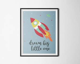 Dream Big Little One art print | Rocket, Outer Space, Printable, Nursery Print, Motivational Quote, Poster download