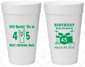 45th Birthday Styrofoam Cups, Still Rockin at 45, Birthday Jam Session, Birthday Foam Cups (20069)