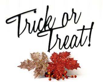 Trick or Treat Halloween Metal Sign - Black, 15x8, Metal Wall Art, Halloween Decoration, Door Sign, Outdoor Sign