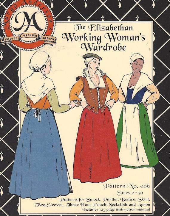 The Elizabethan Working Womens Wardrobe by Margo Anderson Sewing ...