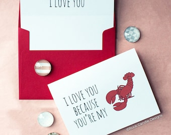 I Love You Because You're My Lobster Greeting Card | Friends Show | Valentines Day Card | Ross and Rachel Quote | Shes His Lobster | Husband