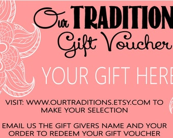 Our Traditions GIFT VOUCHER