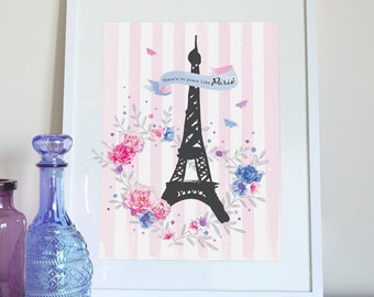 There's no place like Paris print, with roses and butterflies, Eiffel Tower painting, Eiffel Tower print, Paris poster, Paris illustration