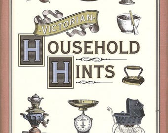Victorian Household Hints - SALE