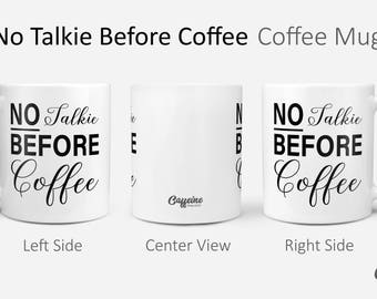 No Talkie Before Coffee   Gilmore Girls Mug   Coffee Addict   But First Coffee   Coffee Lover Gift   Gift For Her   Funny Coffee Mug  