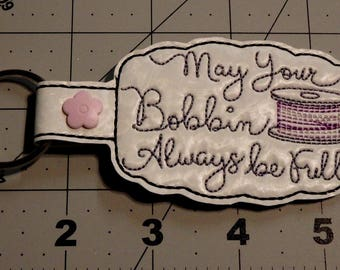 May Your Bobbin Always be Full key fob