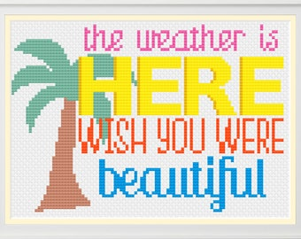 PDF The Weather is Here Cross Stitch Downloadable Digital Pattern