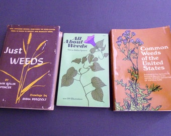 3 Books On Weeds--'All About Weeds'--Common Weeds of the United States--Just Weeds.