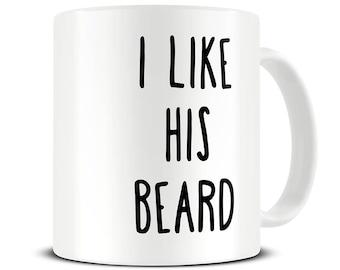 I Like His Beard Mug - I Like Her Butt Coffee Mug - Boyfriend Gift - Girlfriend Gift - Gifts for Couples - Valentines Gifts - MG621