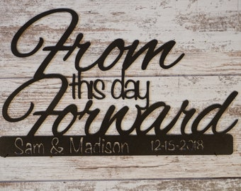 From This Day Forward... Personalized with Names & Date - Metal Sign, Wedding Sign, Anniversary Sign, Scripture Sign, Metal Wall Art