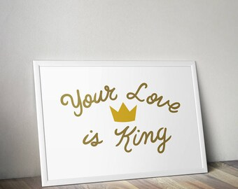 "Original Hand Lettered Poster Print Inspired by Sade - ""Your Love is King"""