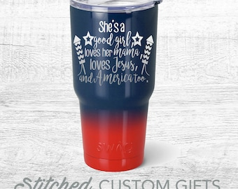 She's a good girl, loves her mama, loves jesus and america too, Travel Tumbler, Powder Coated, Travel Mug with Lid