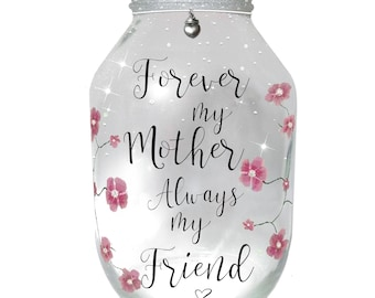 Forever my Mother Always my Friend, hand painted lantern........MADE TO ORDER