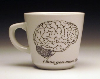 i love you more than zombies love brains teacup, horror valentine, horror fan, valentine gift, gothic valentine, zombie love, anatomical