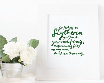 Harry Potter Print - Slytherin Print - Harry Potter Gift - Slytherin Poster - Hogwarts House - Sorting Hat Song Quote - A4/A5 Print