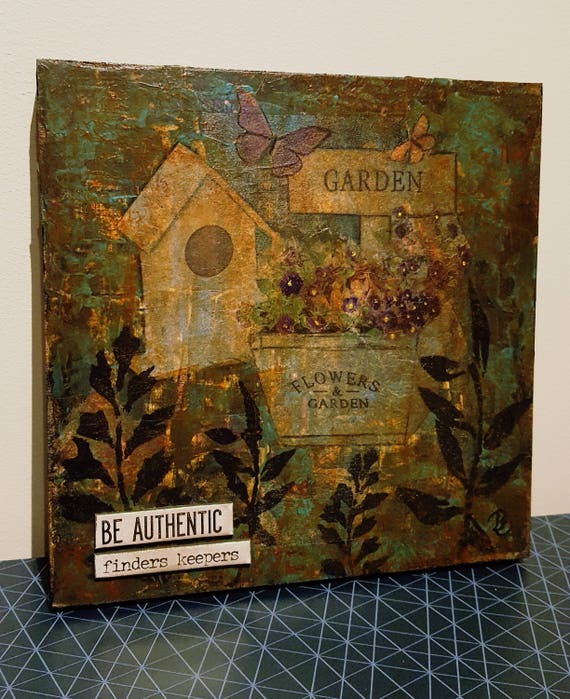 Mixed Media Be authentic - finders keeprs