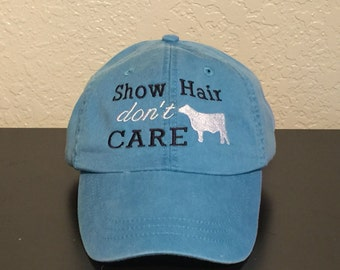 Show Hair Don't Care with Steer Monogrammed Embroidered Preppy Baseball Cap