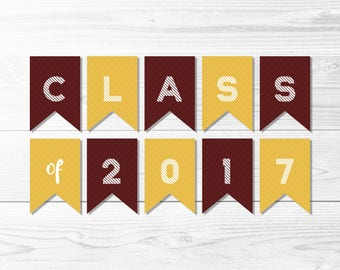 Graduation Banner -- Class of 2017, Maroon & Gold, Yellow, School Colors, High School, College, Grad Party, Printable, Instant Download