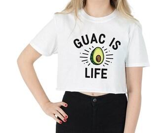Guac Is Life Crop Top Shirt Tee Cropped Fashion Guacamole Avocado Funny