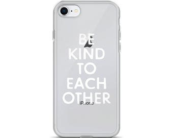 Clear iPhone 8 case, Be kind to each other, Clear iPhone case, iPhone 8 Plus Case, Typography phone case, Made in USA, Ship Worldwide
