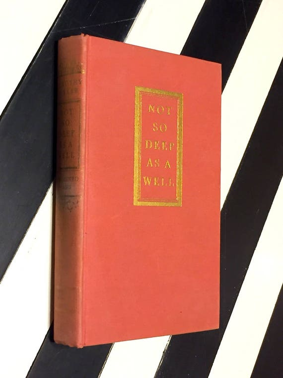 Not so Deep as a Well by Dorothy Parker (1936) first edition book