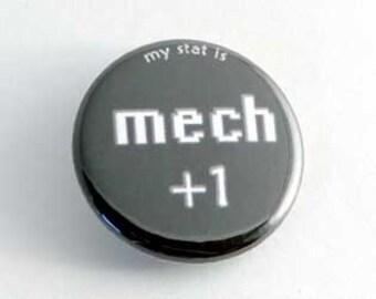 Mech plus 1 button