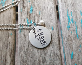 """Motivation Necklace- """"I'm doing this for ME"""" with an accent bead of your choice- Hand-Stamped Necklace"""