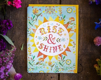 Rise and Shine - Greeting Card