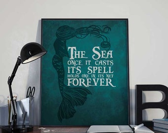 The Sea Once it Casts its Spell - Mermaid Art Print Poster - PRINTABLE 8x10 inches Wall Decor, Inspirational Print, Home Decor, Gift