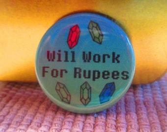 Will Work For Rupees, Zelda Pins, Legend of Zelda Pins, Nintendo Pins, Rupees Pin, Video Game Pins