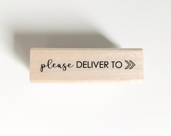 rubber stamp: shipping stamp, mailing stamp, please deliver to