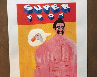 """""""Super Prot"""" silkscreen poster"""