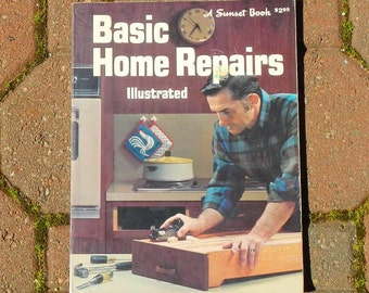 Basic Home Repairs Illustrated 1979 Edition Vintage Sunset Book