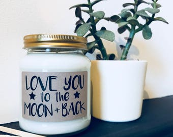 Love You To The Moon + Back Scented Soy Candle, moon and back