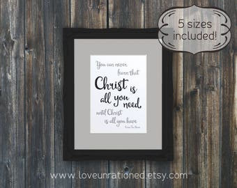 Corrie Ten Boom quote, Christ is all you need, Corrie ten Boom, printable quote, quote printable, Christ is all, all you need