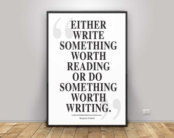 Benjamin Franklin Quote - Inspiration motivation wall art print home wall art decor