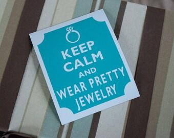 Keep calm wear pretty jewelry fridge magnet
