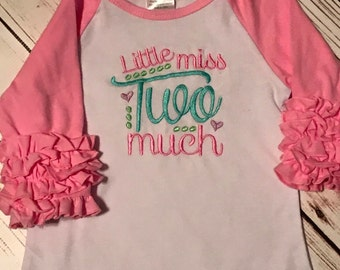 Little Miss two much embroidery shirts, second birthday ruffle shirt, ruffle raglan 2nd birthday shirt, 2nd birthday embroidery shirt, pink