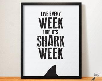 Shark Week Office Decor Shark Print Inspirational Wall Art Shark Poster Shark Week Poster Black & White Wall Art Shark Decor Shark Wall Art