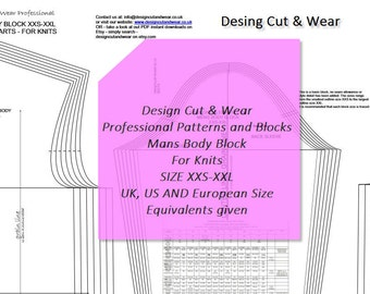 Mans Body Block- For Knit Fabrics- Size XXS - XXL - UK, U.S and Eu Size Equivalents Supplied- Make Your Own Patterns!