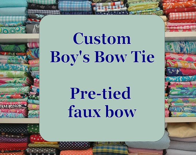 Boy's Bow Tie Custom Made to order, father/son matching bow ties, wedding accessory, toddler bow tie, ring bearer bow tie, child's bow tie